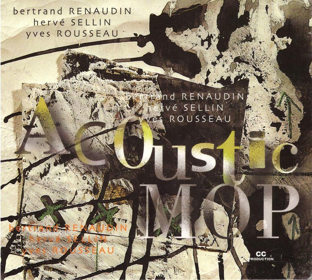 Acoustic MOP Bertrand Renaudin