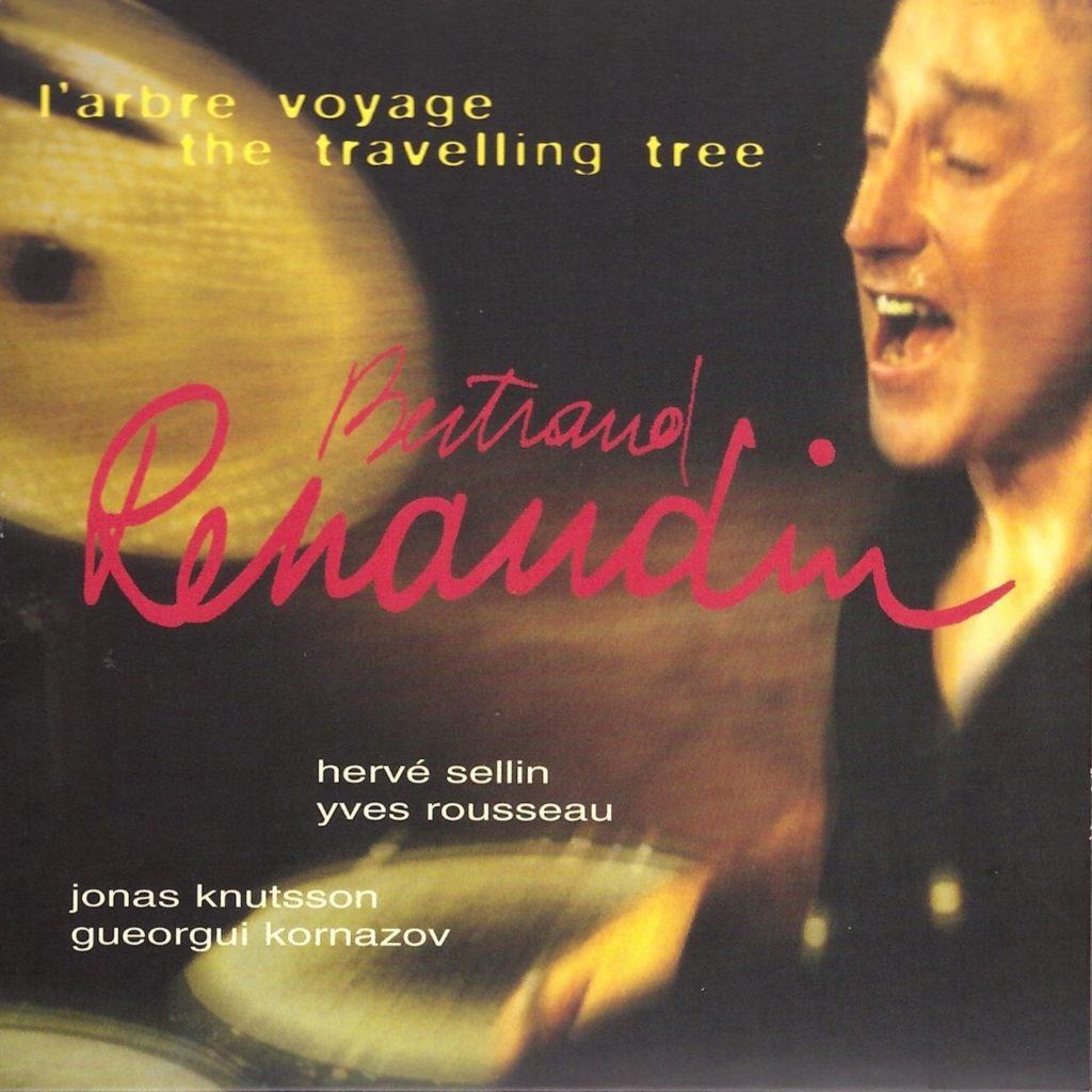 L'arbre voyage,Album Bertrand Renaudin, batteur de jazz