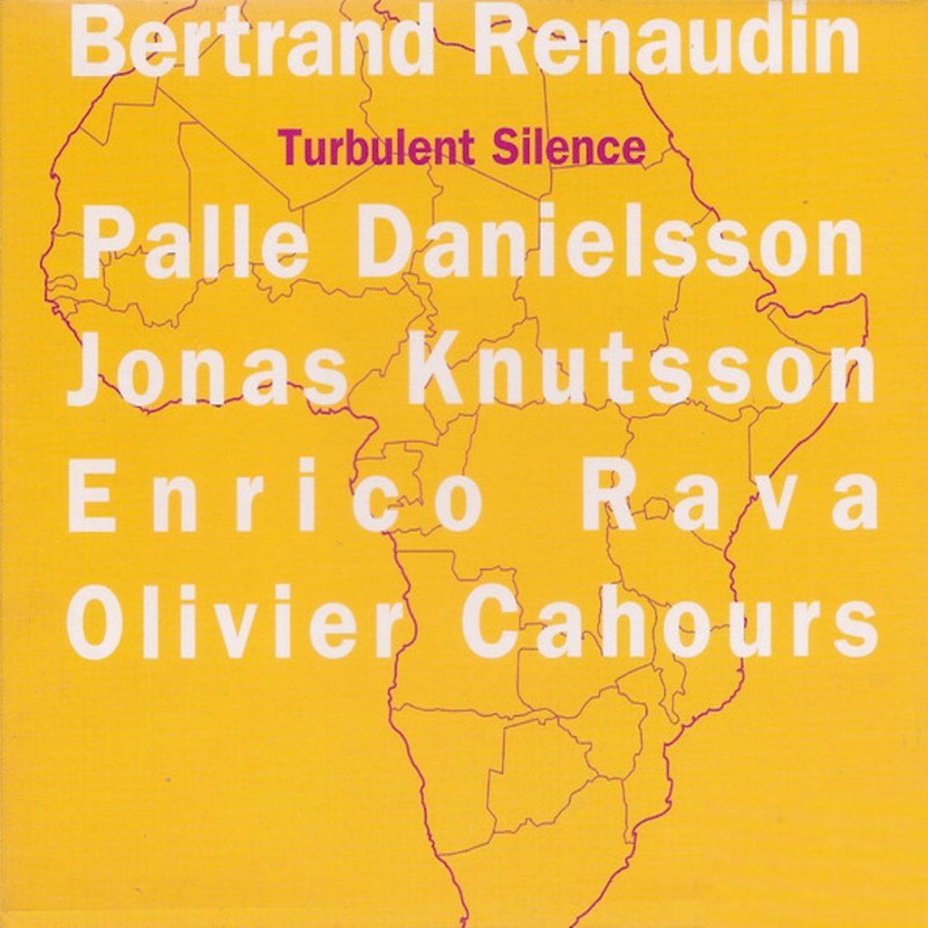 Turbulent silence, Album Bertrand Renaudin, batteur de jazz