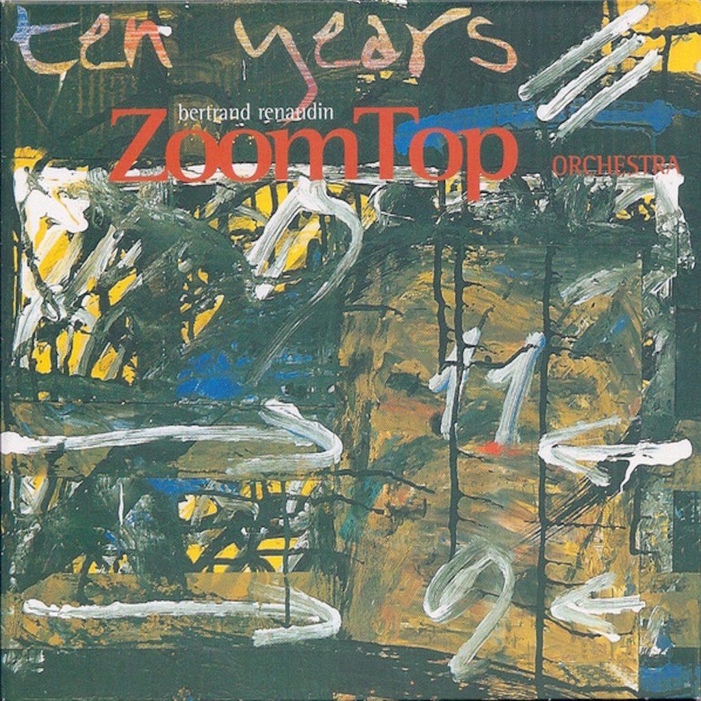 album Zoom Top Orchestra Ten Years Bertrand Renaudin