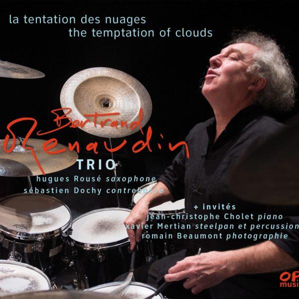 La tentation des nuages Album Bertrand Renaudin