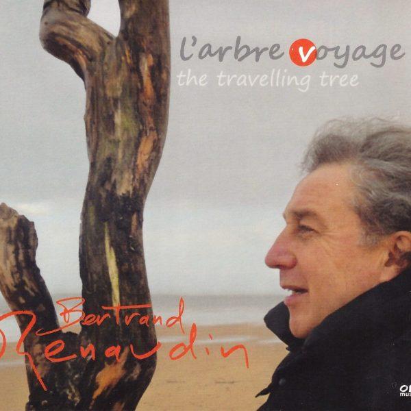 L'arbre voyage, Album Bertrand Renaudin, batteur de jazz