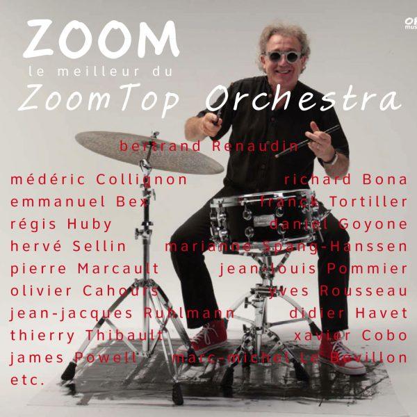 Zoom Top Orchestra Album Bertrand Renaudin, batteur jazz